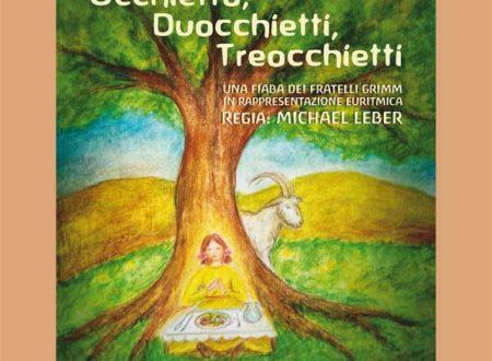 """19 marzo – Spettacolo di Euritmia """"Occhietto, Duocchietti, Treocchietti"""""""